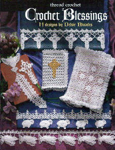 Crochet Blessings Designed by Delsie Rhoades